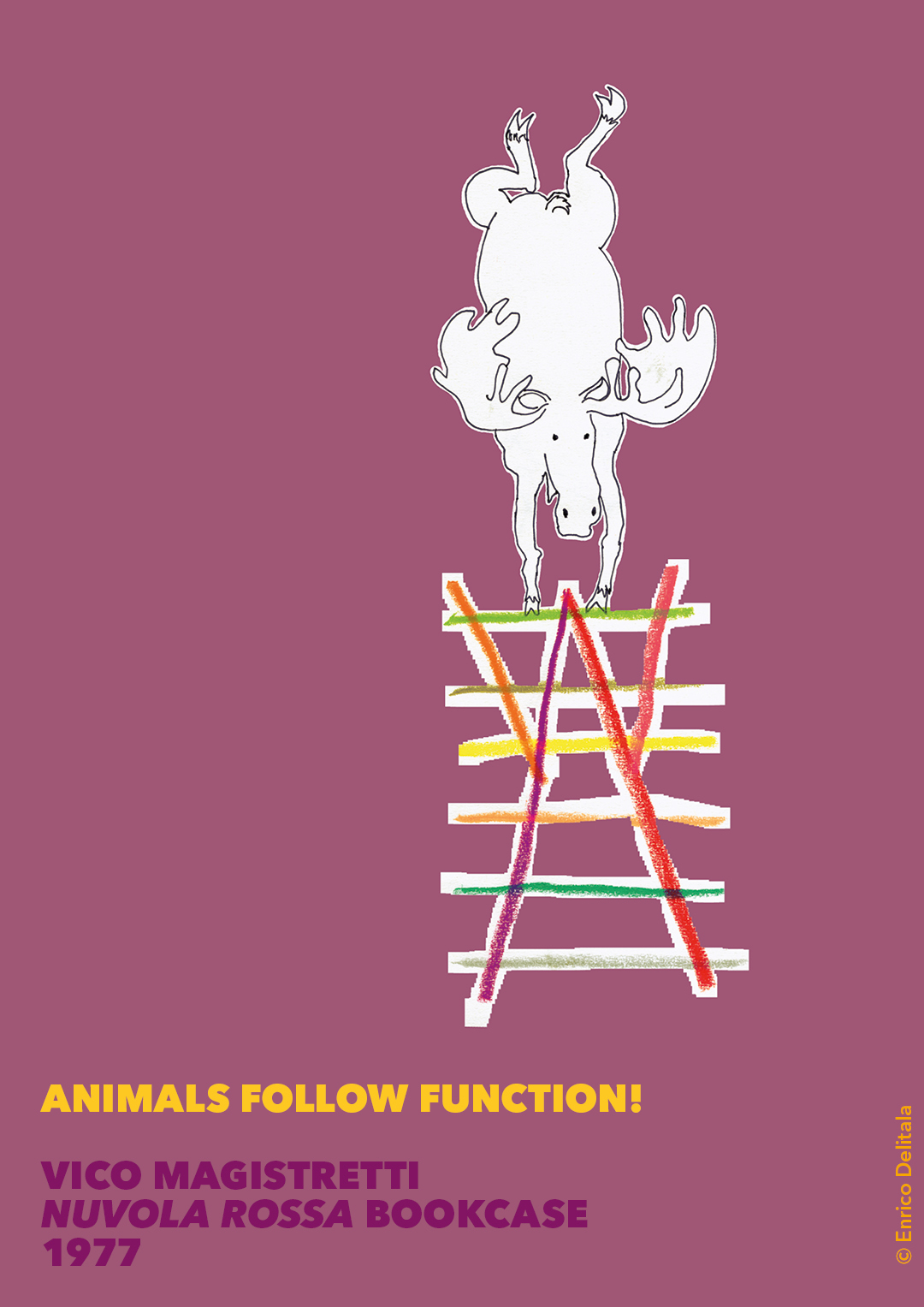 Alce: Enrico Delitala illustrator animals follow function form follows function Vico Magistretti Nuvola rossa