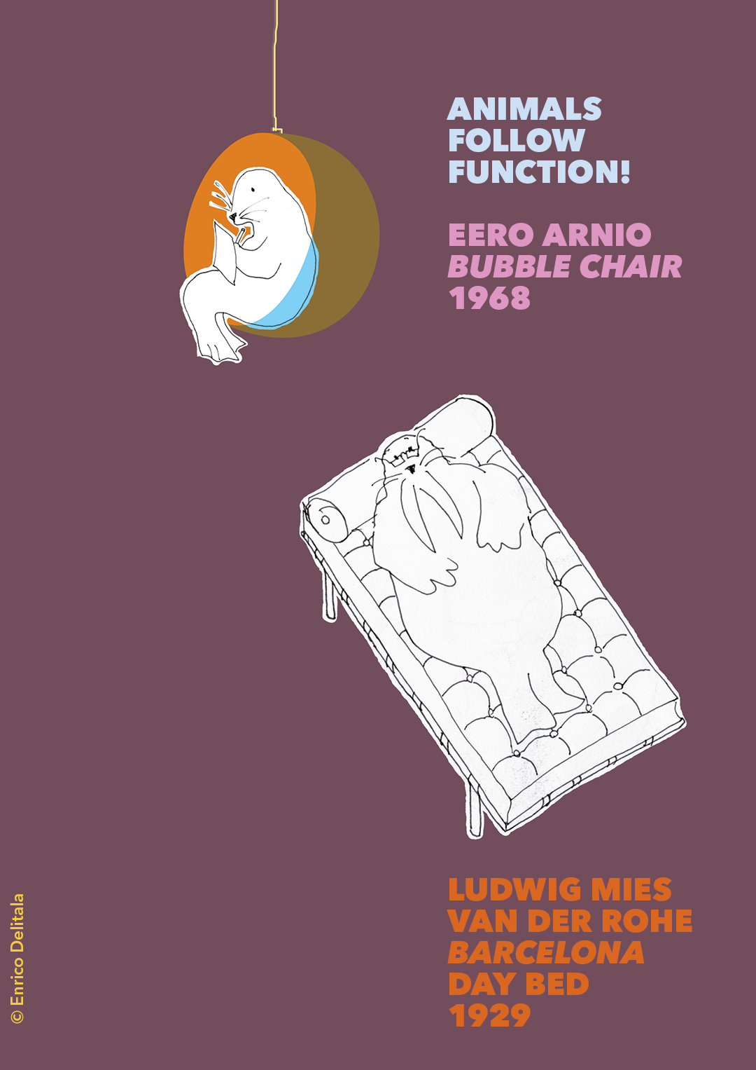 Foca + tricheco: Enrico Delitala illustrator animals follow function form follows function Mies van der Rohe Eero Aarnio Bubble chair Barcelona day bed