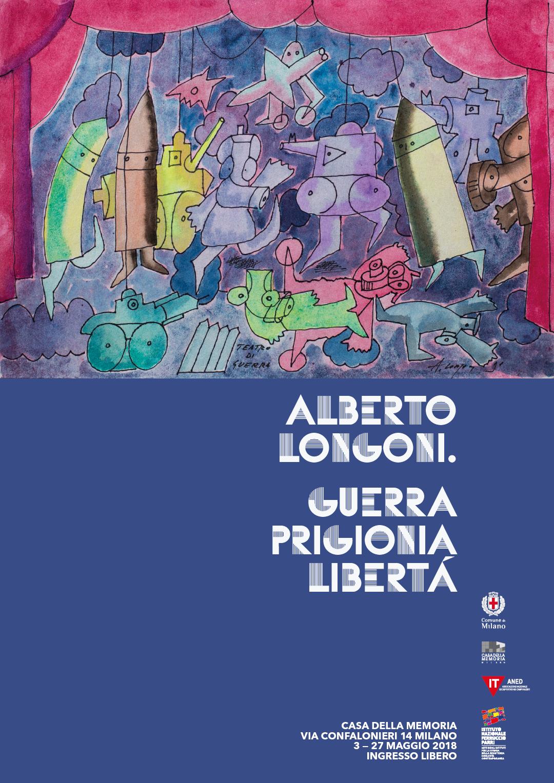 Guerra Prigionia Libertà: Enrico Delitala Maddalena d'Alfonso Alberto Longoni Casa della Memoria Milano ANED Comune di Milano